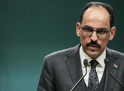 """قالن: الشارع العربي لا يدعم """"الدعاية السوداء"""" ضد تركيا"""